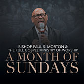 A Month of Sundays by Bishop Paul S. Morton