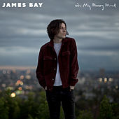 Oh My Messy Mind von James Bay
