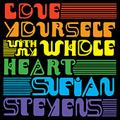 Love Yourself / With My Whole Heart de Sufjan Stevens