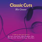 Classic Cuts: 80s Groove by Various Artists