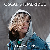 Losing You by Oscar Stembridge