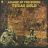 Texas Gold by Asleep at the Wheel