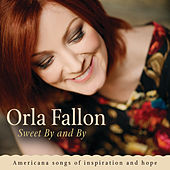 Sweet By And By de Órla Fallon