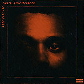 My Dear Melancholy, von The Weeknd