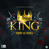 King (Dismay RIddim) by Tommy Lee sparta