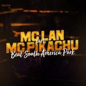 Beat South America Park de Mc Lan