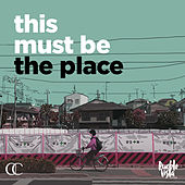 This must be the place by Various Artists