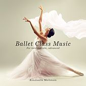Ballet Class Music (For Intermediate, Advanced) de Konstantin Mortensen