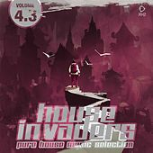 House Invaders - Pure House Music, Vol. 4.3 by Various Artists