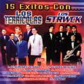 15 Exitos Los Terricolas / Los Strwck by Various Artists