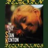 The Ballad Style of Stan Kenton (HD Remastered) de Stan Kenton
