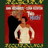 Two Much (HD Remastered) von Ann Richards