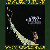 Standards in Silhouette (HD Remastered) by Stan Kenton