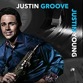 Justin Groove by Justin Young