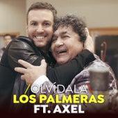 Olvídala (Single) de Los Palmeras