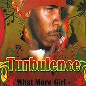 What More Girl by Turbulence