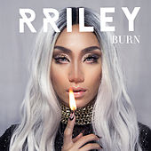 Burn by R. Riley
