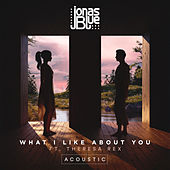 What I Like About You (Acoustic) de Jonas Blue