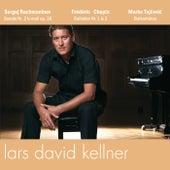 Rachmaninov, Chopin, Tajcevic de Lars David Kellner