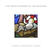 Ein Kind geborn zu Bethlehem by Various Artists