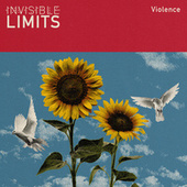 Violence (Remastered) von Invisible Limits