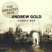 Lonely Boy: The Greatest Hits von Andrew Gold