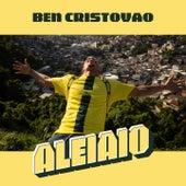Aleiaio by Ben Cristovao