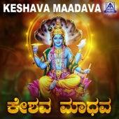 Keshava Maadava by Various Artists