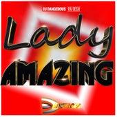 Lady Amazing de DJ Dangerous Raj Desai