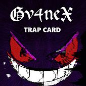 Trap Card by Gv4neX