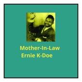 Mother-In-Love by Ernie K-Doe