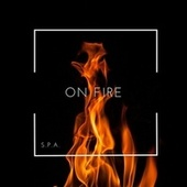 On Fire by S.P.A