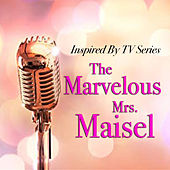 Inspired By TV Series 'The Marvelous Mrs. Maisel' de Various Artists
