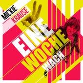 Eine Woche wach von Mickie Krause