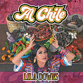 Al Chile by Lila Downs