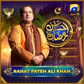 Ehsaas Ramzan by Rahat Fateh Ali Khan