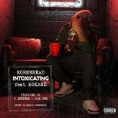 Intoxicating by Kornbread