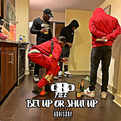 Bet up or Shut Up by Gbgflee