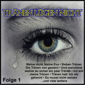 Tränen lügen nicht, Folge 1 von Various Artists