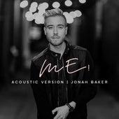 ME! (Acoustic) by Jonah Baker