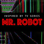 Inspired By TV Series 'Mr. Robot' de Various Artists