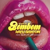 Tu Eres un Bom Bom de Kafu Banton