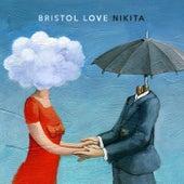 Nikita by Bristol Love