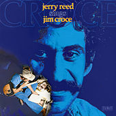 Sings Jim Croce by Jerry Reed