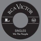 RCA Singles de We The People