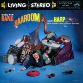 Music For Bang, Baaroom & Harp de Dick Schory'S New Percussion Ensemble