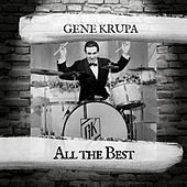 All the Best de Gene Krupa