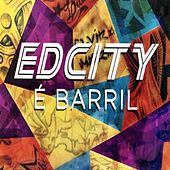 É Barril de Edcity