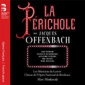 Offenbach: La Périchole by Les Musiciens du Louvre
