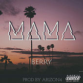 Mama by Berry